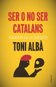 Portada: 'Ser o no ser catalans'